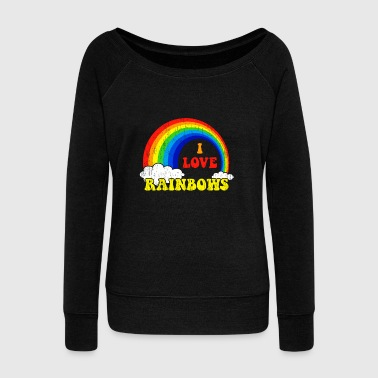 I Love Rainbows Statement gift kids christmas - Women's Wideneck Sweatshirt