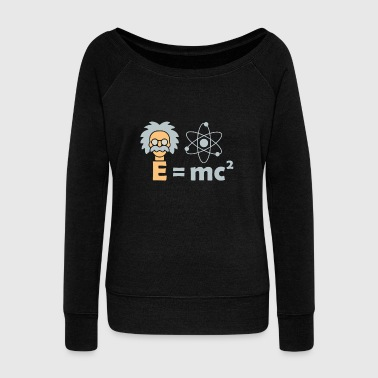 E=mc ² Einstein Illustration christmas nerd gift - Women's Wideneck Sweatshirt