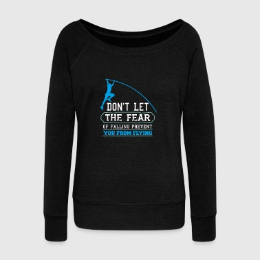 Jump Shot Cool TRACK & FIELD Tee: Fear Of Falling - Women's Wideneck Sweatshirt