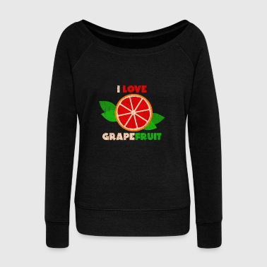 Important I Love Grapefruit Gift Christmas Kids Summer - Women's Wideneck Sweatshirt