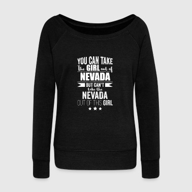 Graduation Can take girl out of Nevada but Can't take the Nevada out of the Girl - Women's Wideneck Sweatshirt