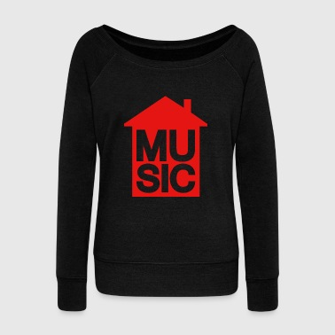 House Music - House Music - Women's Wideneck Sweatshirt