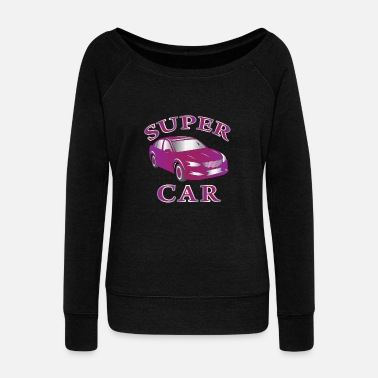Super Car Super Car - Women's Wideneck Sweatshirt