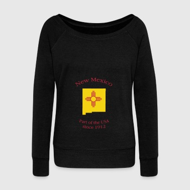 New Mexico Is A State T Shirt - Women's Wideneck Sweatshirt