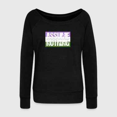 Gender Assume Nothing Genderqueer Pride Flag - Women's Wideneck Sweatshirt