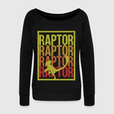 Raptor Dino gift idea - Women's Wideneck Sweatshirt