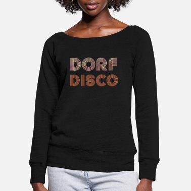 Mallorca Funny Dorfdisko Disco Village Party Retro drunk - Women's Wide-Neck Sweatshirt