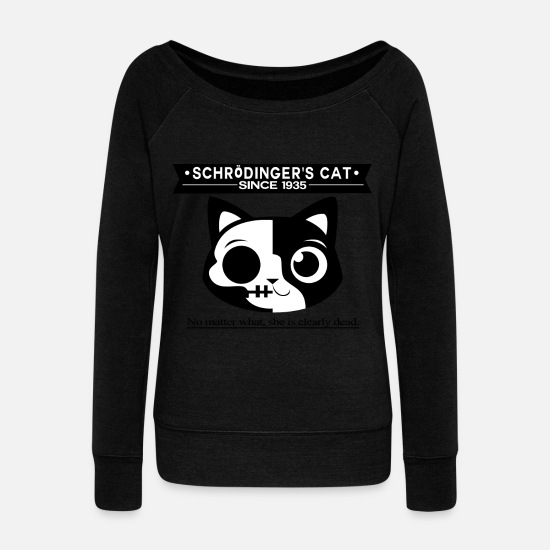 Science Hoodies & Sweatshirts - Schrodinger's cat - Women's Wide-Neck Sweatshirt black