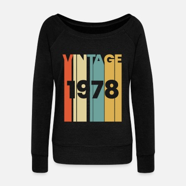Date Of Birth 1978 born in birthday year birth date vintage gift - Women's Wide-Neck Sweatshirt