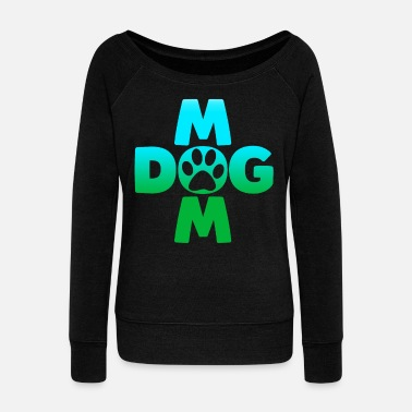 Fur Dog Dogs Mother Mom Dog Lover Dog Owner Gift - Women's Wideneck Sweatshirt