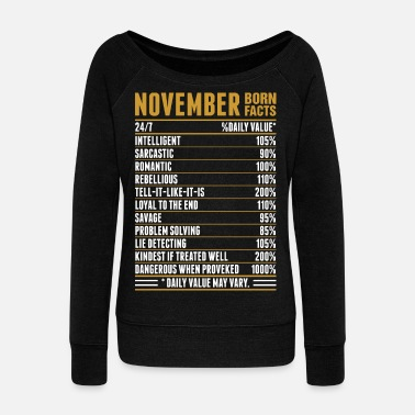 Horoscope November Born Facts Tshirt - Women's Wideneck Sweatshirt
