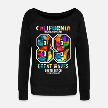 South California 89 Great Waves South Beach Summer - Women's Wide-Neck Sweatshirt