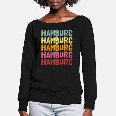 Travel Hamburg - Women's Wide-Neck Sweatshirt