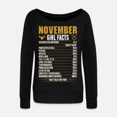 Horoscope November Taurus Girl Facts Tshirt - Women's Wideneck Sweatshirt