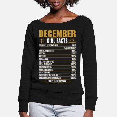 Horoscope December Libra Girl Facts Tshirt - Women's Wide-Neck Sweatshirt