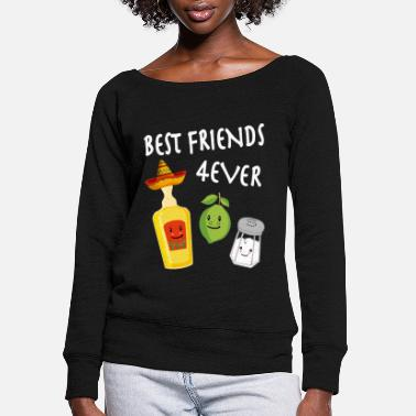 Tequila Lemon Salt Best Friends Drinking Team - Women's Wide-Neck Sweatshirt