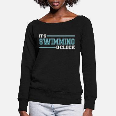 Comic Funny Cute Lovely Swim Team Girls Boys Gifts Quote - Women's Wide-Neck Sweatshirt