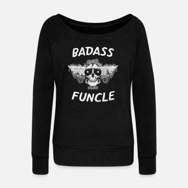 Badass Badass Funcle Skull with Wings - Women's Wideneck Sweatshirt