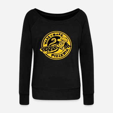 Pizzeria WAKE & BAKE PIZZERIA - Women's Wideneck Sweatshirt