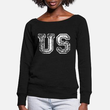 Us us - Women's Wide-Neck Sweatshirt