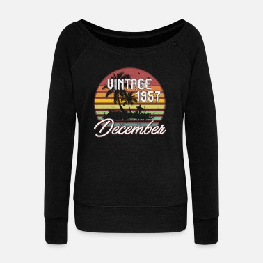 1957 61th Birthday Gifts Retro Vintage December 1957 - Women's Wideneck Sweatshirt