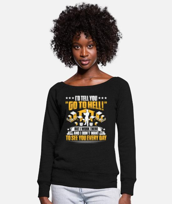Operator Hoodies & Sweatshirts - Warehouse Worker Warehouseman Warehousing - Women's Wide-Neck Sweatshirt black