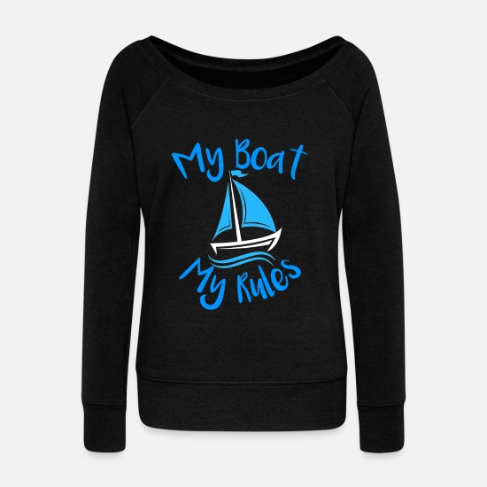 Sailboat Hoodies & Sweatshirts - Sailing Shirt Sail Boat Ship Captain Gift - Women's Wide-Neck Sweatshirt black