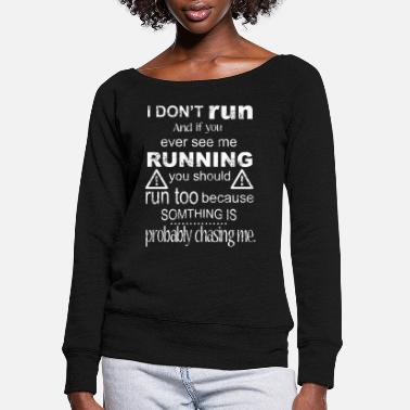Funny Run - Women's Wide-Neck Sweatshirt