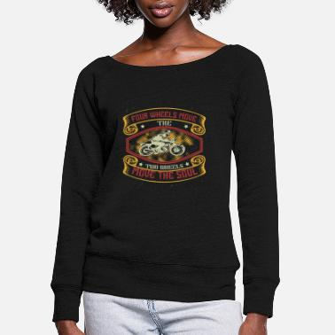 Four wheels move the body two wheels move the soul - Women's Wide-Neck Sweatshirt