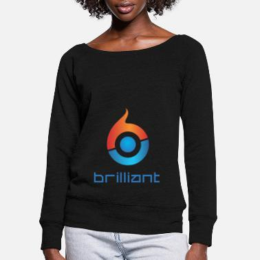 Brilliant Brilliant - Women's Wide-Neck Sweatshirt