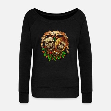 Exotic Exotic Skull Tattoo Until The Death - Women's Wide-Neck Sweatshirt