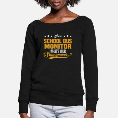 School Bus School Bus Monitor - Women's Wide-Neck Sweatshirt
