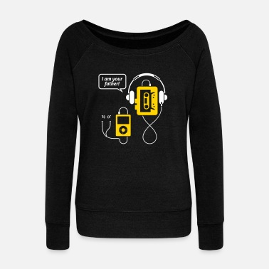 Mp3 Player MP3 Player,I'm Your Father! - Women's Wideneck Sweatshirt