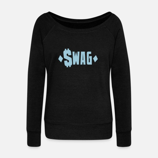 Swag Hoodies & Sweatshirts - swag $WAG with dollars and diamonds - Women's Wide-Neck Sweatshirt black