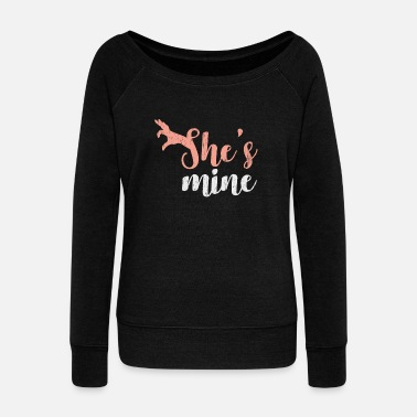 Groom She's Mine couple girl boy christmas gift - Women's Wideneck Sweatshirt