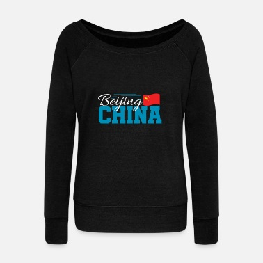Cultural Capital Beijing China Chinese Asia City Capital - Women's Wideneck Sweatshirt