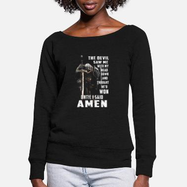 Devil The Devil Saw Me With My Head Down Thought He'D Wo - Women's Wide-Neck Sweatshirt