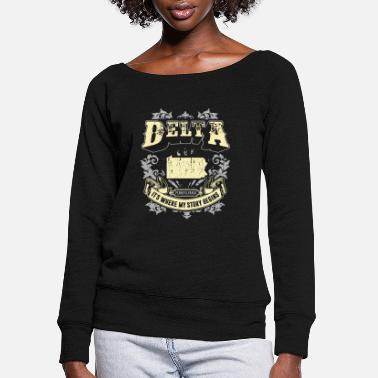 Story Delta Pennsylvania it is where my story begins ame - Women's Wide-Neck Sweatshirt