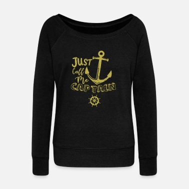 Boating Boat Owners Sailboat Captain Boat - Women's Wide-Neck Sweatshirt