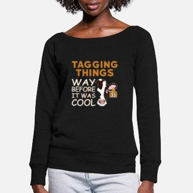 Cow Things Marked Before It Was Cool - Women's Wide-Neck Sweatshirt