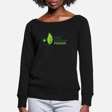 Dinkum Fair Dinkum Power merch - Women's Wide-Neck Sweatshirt