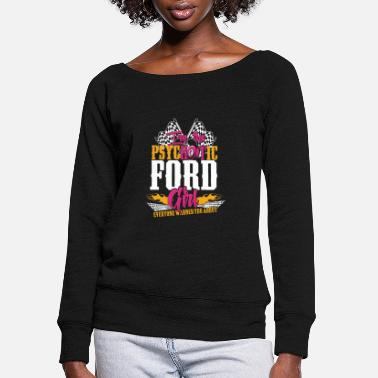 Michael Clifford Psychotic Ford girl - Everyone warned you about - Women's Wide-Neck Sweatshirt