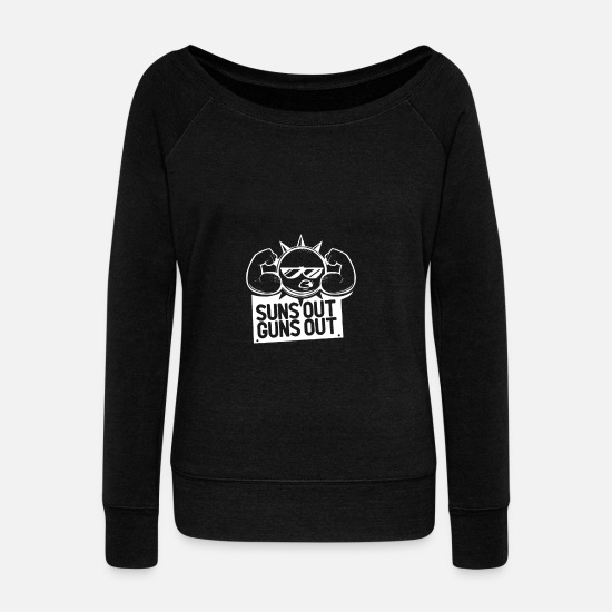 Outdoor Hoodies & Sweatshirts - Suns Out Guns Out - Women's Wide-Neck Sweatshirt black