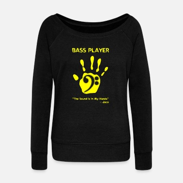 Bass Player Bass Player - Bass Player -- - Women's Wide-Neck Sweatshirt