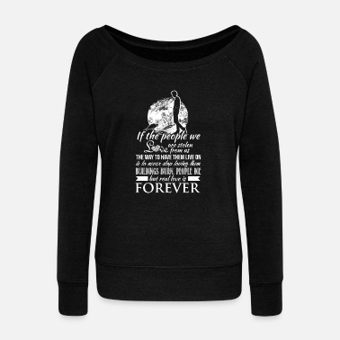ab771d382 Quote - Real love is forever quote - Women's Wide-Neck