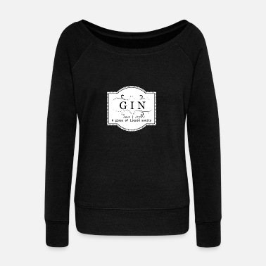 Gin GIN Etikett Definition - Women's Wide-Neck Sweatshirt