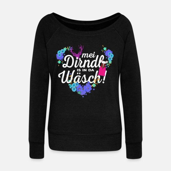 Oktoberfest Hoodies & Sweatshirts - Mei Dirndl is in da Wäsch Oktoberfest Dirndl - Women's Wide-Neck Sweatshirt black