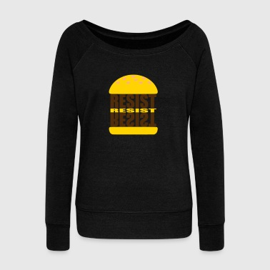 BURGERRESIST - Women's Wideneck Sweatshirt