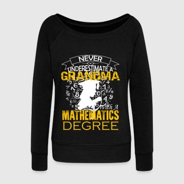 Mathematics Grandma Shirt - Women's Wideneck Sweatshirt