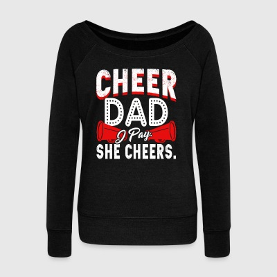Cheer Tee Shirt - Women's Wideneck Sweatshirt